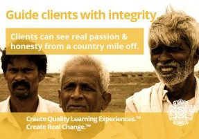 Guide clients with integrity